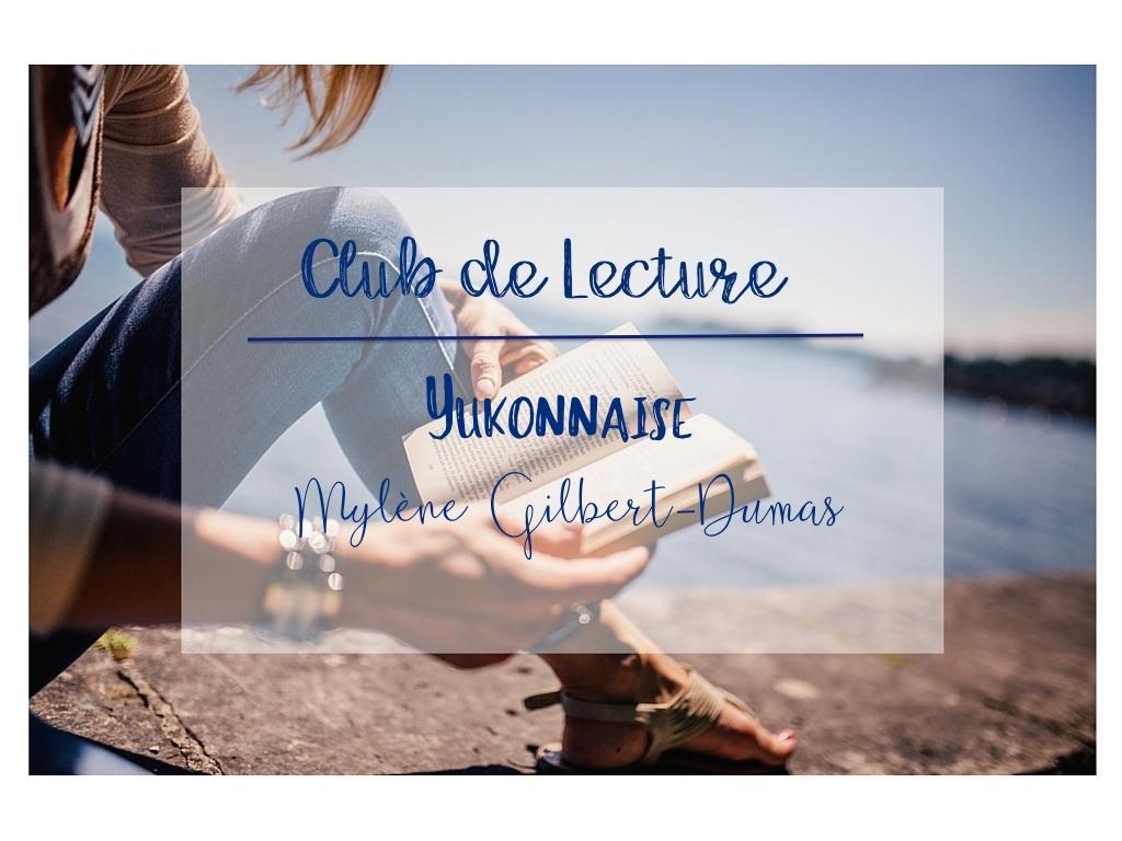 Yukonnaise - Club de Lecture
